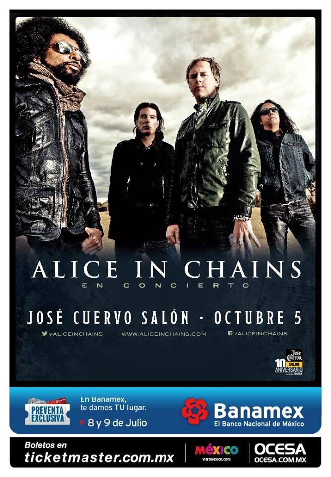 ALICE IN CHAINSJosé Cuervo Salón -  5 de Octubre,
