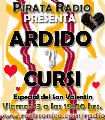 ARDIDO Y CURSIESPECIAL SAN VALENTIN EN PIRATA RADIO