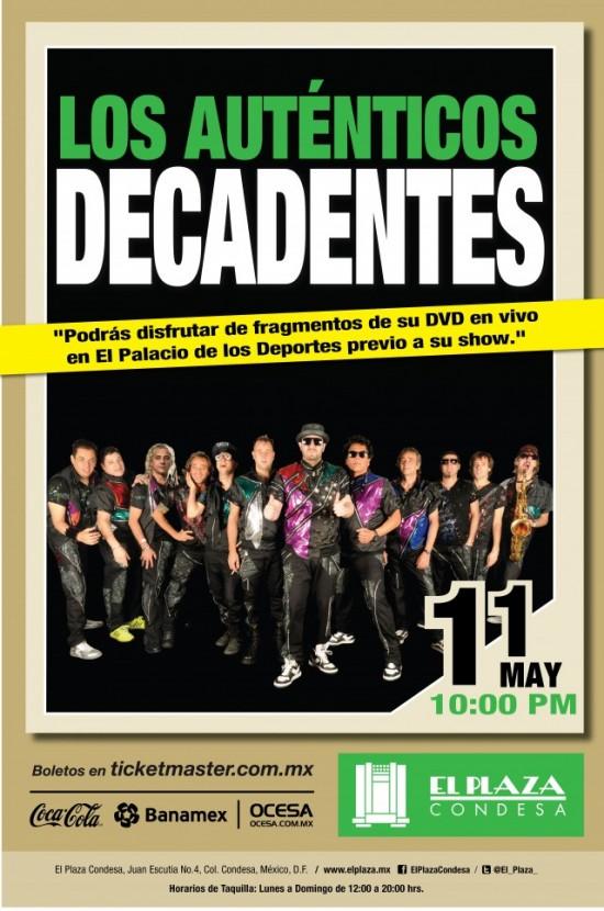 LOS AUTÉNTICOS DECADENTESEn El Plaza / 9, 11 y 14 de mayo,