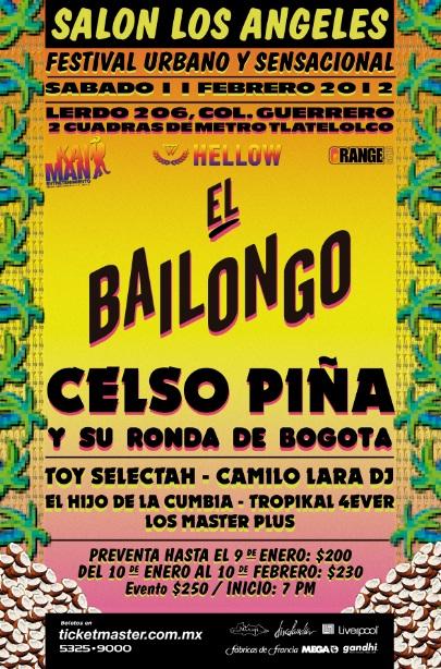 Tremendo Bailongo el que se va a armar11 Feb. Celso Piña, Camilo Lara, Tropikal Forever y Los Master Plus,