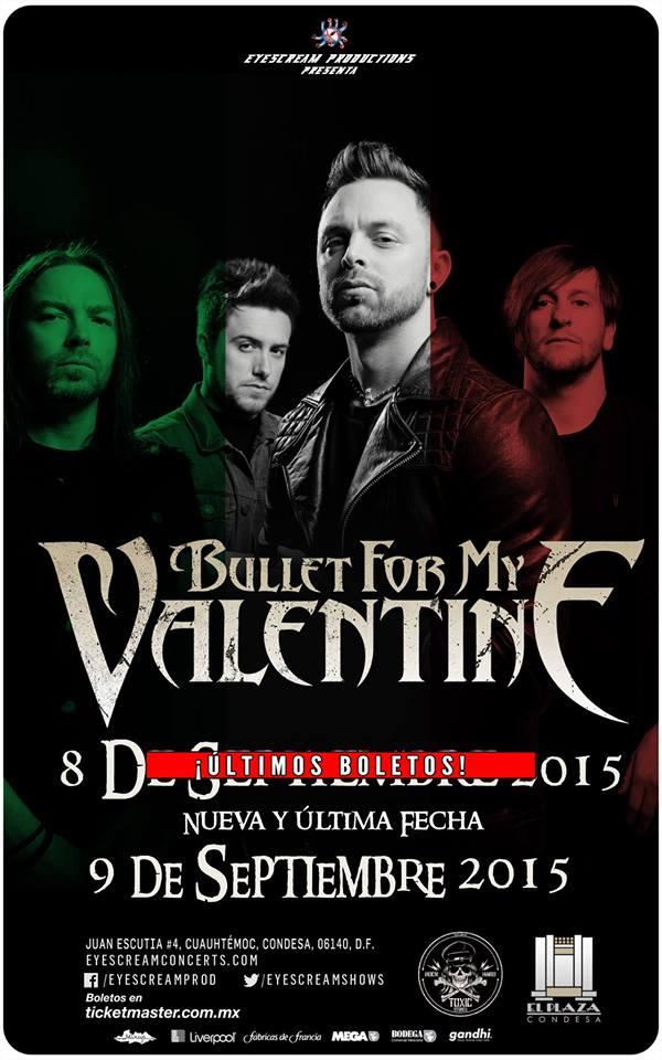 BULLET FOR MY VALENTINENueva fecha en el Plaza Condesa