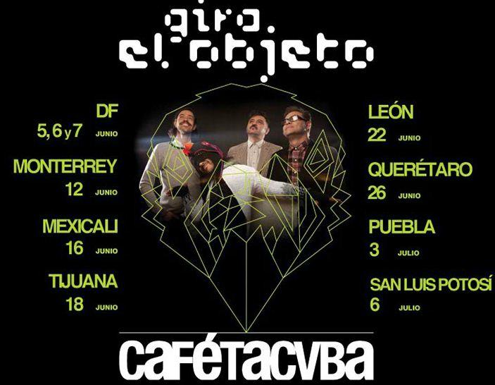 CAFE TACVBAArranca su gira 'El Objeto',