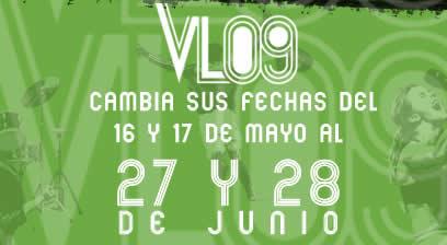 VIVE LATINO 2009Cambia fechas 27 y 28 junio.