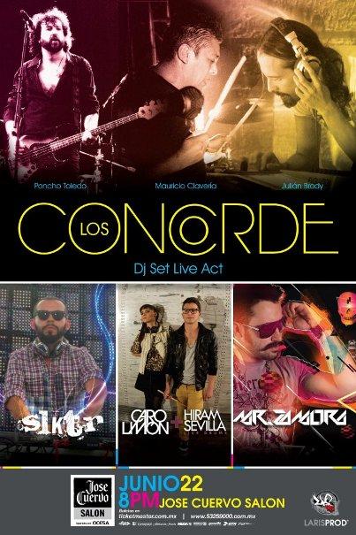 LOS CONCORDE DJ Set Live Act en el José Cuervo Salón