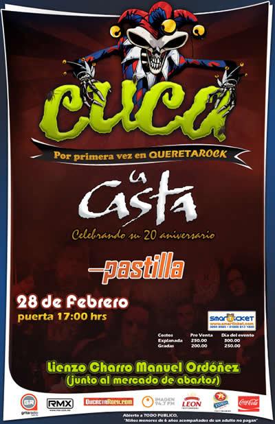 CUCA, LA CASTA Y PASTILLA28 FEB - QUERETAROCK