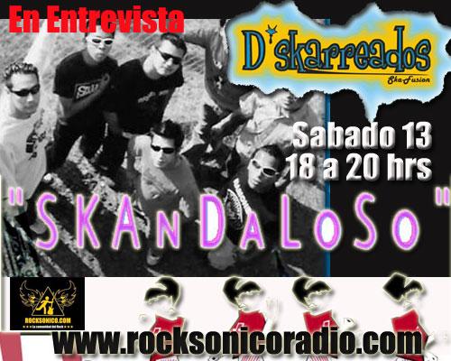 DSKARREADOS en EntrevistaSabado 13 en SKANDALOSO