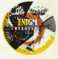 """""""VOYAGEUR""""lo nuevo de Enigma"""
