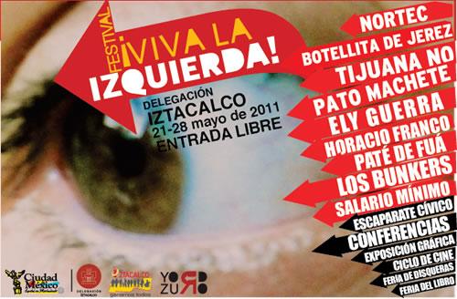 FESTIVAL VIVA LA IZQUIERDA 2011Del 21 al 28 Mayo