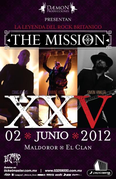 THE MISSION Regresa a México después de 21 años - 2 de Junio
