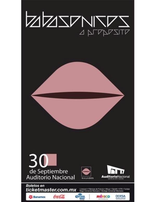 BABASONICOS30 de Septiembre / Auditorio Nacional