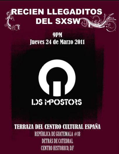 LOS IMPOSTORSInvaden el Centro Cultural España - 24 Marzo,