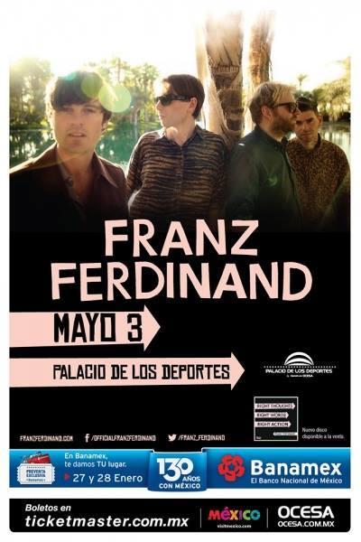 FRANZ FERDINANDRegresa a México,