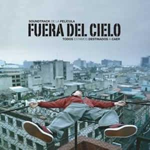 FUERA DEL CIELOSoundtrack producida por Emmanuel del Real,