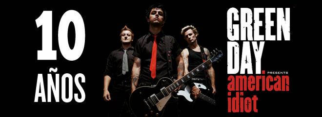 """Green Day está celebrando su aniversario, pues este 21 de septiembre el álbum """"American Idiot"""" cumplió los primeros 10 años."""