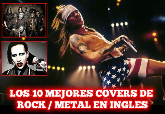 LOS 10 MEJORES COVERS DEL ROCK/METAL EN INGLES