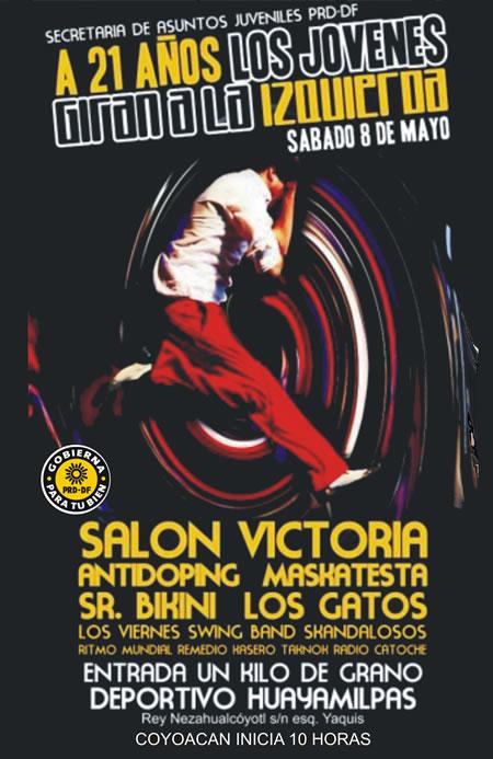 LOS JOVENES GIRAN A LA IZQUIERDAFestival, Sábado 8 de Mayo
