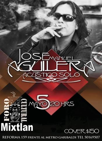 JOSE MANUEL AGUILERASet Acustico - 5 de Mayo,