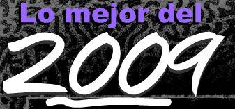 LO MEJOR DEL 2009Conoce lo que para rocksonico.com fue lo mejor en el 2009