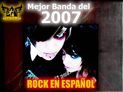 VOTA POR LA MEJOR BANDA DEL 2007de rock en Español
