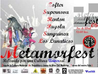 Metamorfest Casa de Cultura IztaccihuatlZoften, Supernova,Renton,Payola,Sanguínea, y Los Lunáticos,