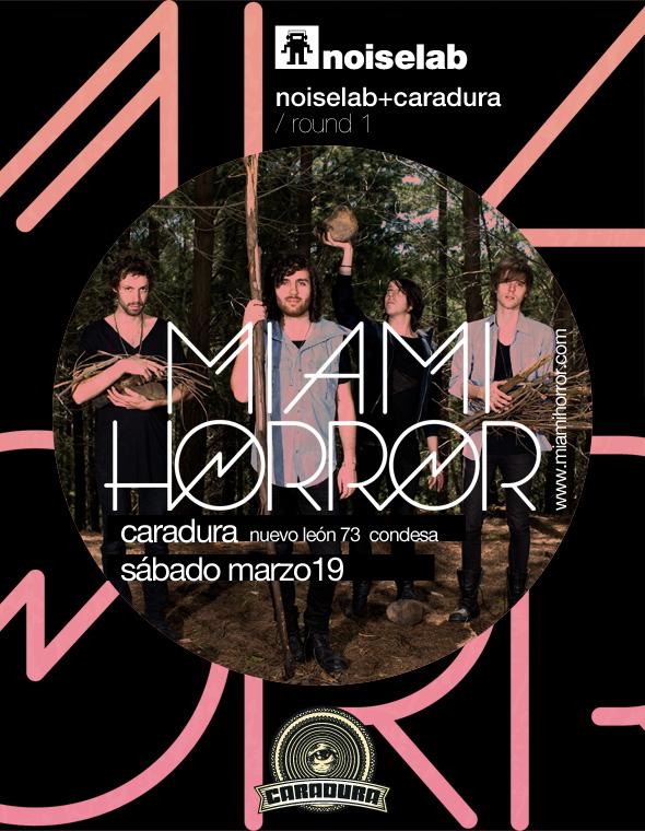 MIAMI HORRORSe presenta en México - 19 Marzo,