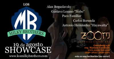 LOS MILKY BROTHERS en el ZoomShowcase - Sabado 19 de Agosto,