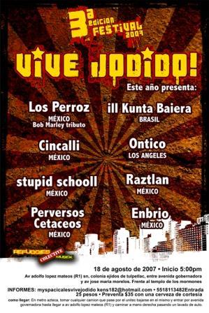 VIVE JODIDO 3° EDICION18 de Agosto - El Festival de Ciudad Azteca,