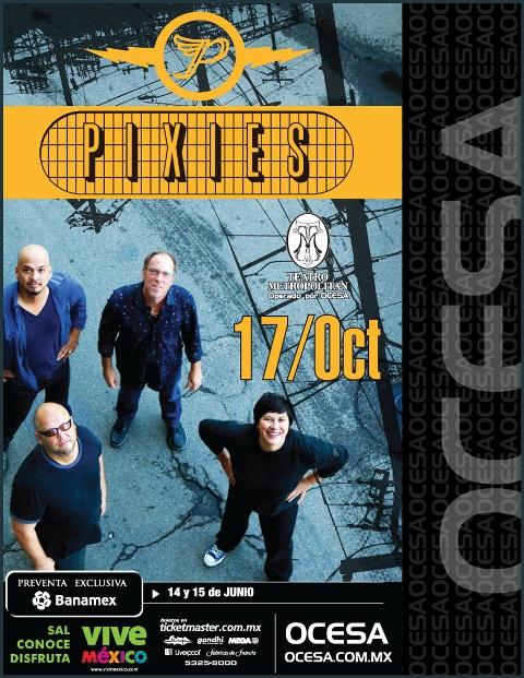 PIXIES EN MÉXICO17 de Octubre / Teatro Metropolitán