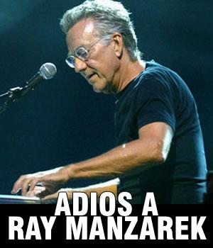 ADIOS A RAY MANZAREKTecladista y fundador de The Doors,
