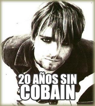 20 AÑOS SIN COBAINLeyenda del Grunge,