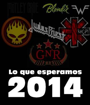 LO QUE ESPERAMOS EN EL 2014Algunas bandas y sus nuevos proyectos.,
