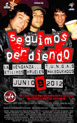 SEGUIMOS PERDIENDOPunk Mexicano en el VD+ el próximo 9 Junio