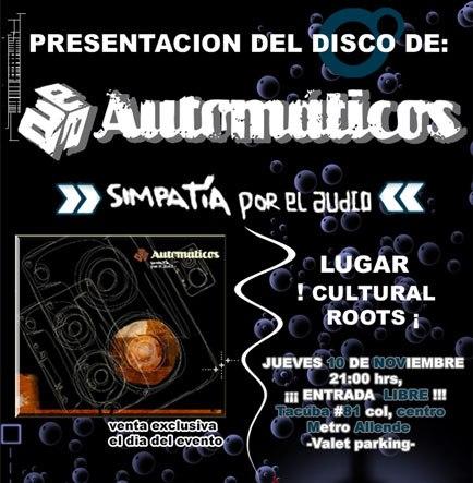 Automáticos Presentación Nuevo Disco 'Simpatía por el Audio'