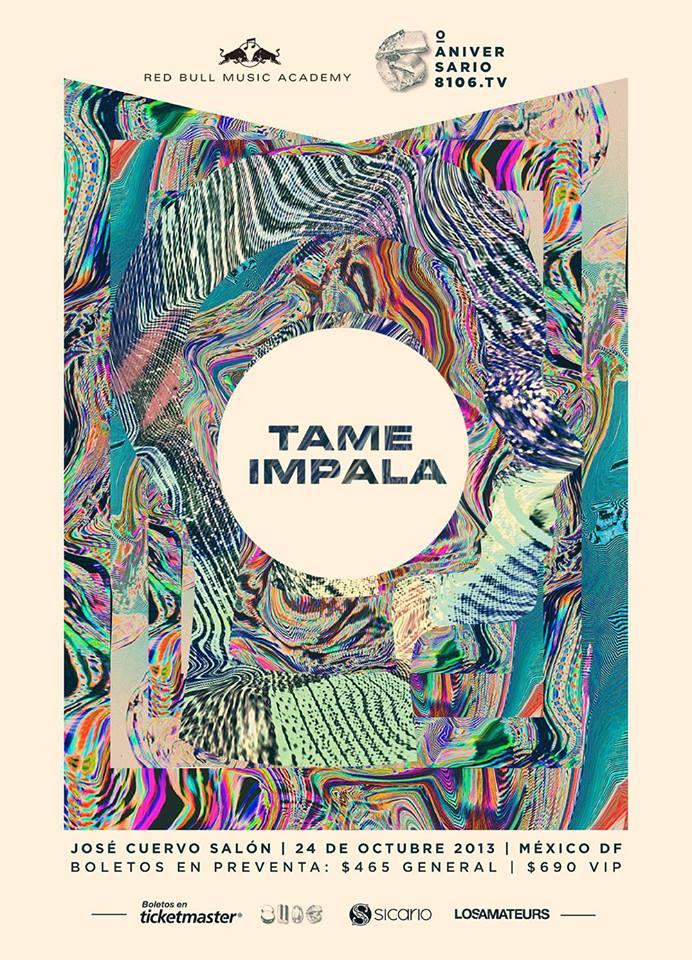 TAME IMPALA24 Octubre - José Cuervo Salón